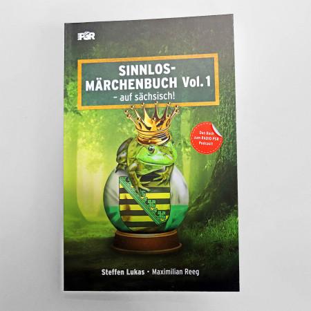 Das Sinnlos-Märchenbuch Vol.1 – auf sächsisch!