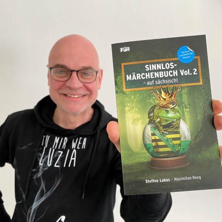 Das Sinnlos-Märchenbuch Vol.2 – auf sächsisch!